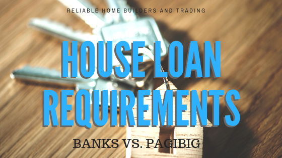 House Loan Requirements in Philippines